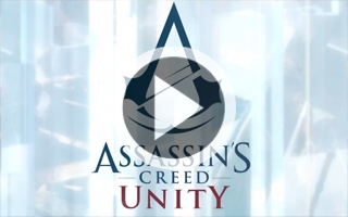 Assasin's Creed Unity : nouvelle bande annonce